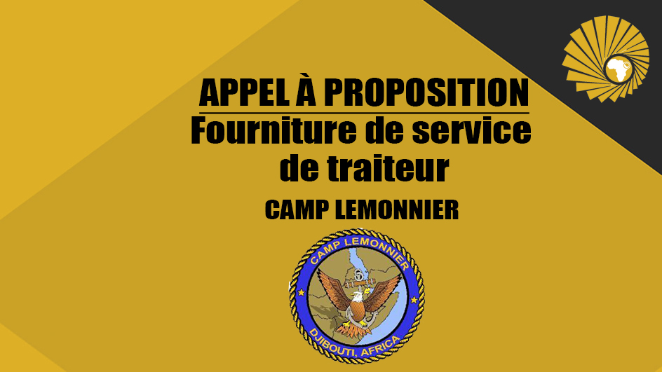 Appel à proposition-Fourniture de service de traiteur- Camp Lemonnier